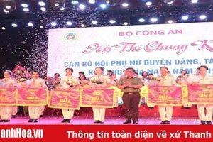 Phụ nữ Công an Thanh Hóa đạt giải A toàn đoàn Chung kết hội thi 'Cán bộ hội phụ nữ duyên dáng tài năng' khu vực phía Nam