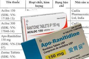 Thu hồi 11 loại thuốc dạ dày chứa tạp chất gây ung thư