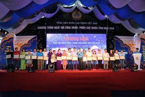 'Ngày hội công nhân - Phiên chợ nghĩa tình năm 2019' tại Thừa Thiên - Huế