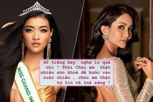 Đàn em bay 40 tiếng, H'Hen Niê lo lắng, chúc Kiều Loan tỏa sáng tại Miss Grand Int' 2019