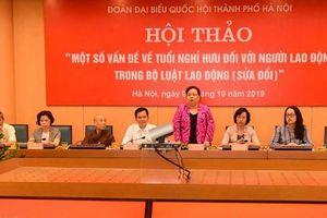 Hà Nội lấy ý kiến về tăng tuổi nghỉ hưu