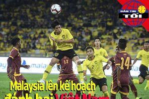 Malaysia lên kế hoạch đánh bại Việt Nam; Lý Hoàng Nam bại trận