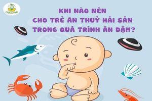 Những hiểu lầm thường gặp khi cho trẻ ăn hải sản