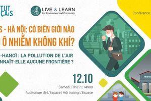 'Hà Nội – Paris: Có biên giới nào cho ô nhiễm không khí?'