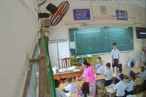 Đã rõ người lắp camera quay lén giáo viên đánh, nhéo hàng loạt học sinh