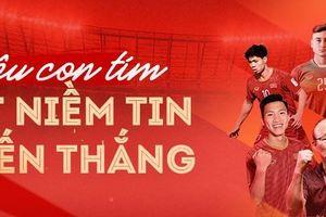 Việt Nam đấu Malaysia: Triệu con tim chung niềm tin chiến thắng