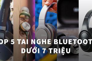 5 mẫu tai nghe wireless không đối thủ ở khung giá 3 và 7 triệu đồng