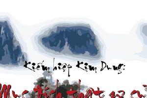 Kiếm hiệp Kim Dung: Mục đích thật sự của Hoa Sơn luận kiếm lần thứ nhất