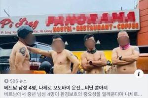 Vụ Hiếu Orion khỏa thân lái môtô trên Mã Pì Lèng lên bảng tin nóng của Đài truyền hình SBS Hàn Quốc