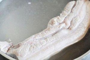 Thêm thứ này vào nước luộc, đảm bảo thịt lợn ngon ngọt mềm trắng không hôi