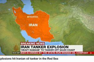Tàu dầu Iran phát nổ ngoài biển Ả-rập Xê-út, nghi do khủng bố