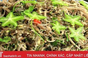 Món ăn 'nhà nghèo' xa quê là nhớ của người Hà Tĩnh
