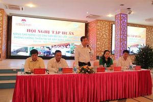 Đắk Lắk: Tập huấn cho cán bộ làm công tác phòng chống thiên tai và xây dựng nông thôn mới