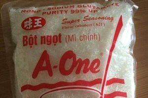 Quảng Nam: Phát hiện cơ sở nhái bột ngọt A-One số lượng lớn