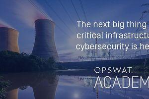 OPSWAT đào tạo và cấp chứng nhận bảo vệ cơ sở hạ tầng trọng yếu (CIP)