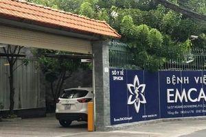 TP.HCM: Thêm một phụ nữ bị tử vong sau khi 'làm đẹp' tại Bệnh viện Thẩm mỹ Emcas