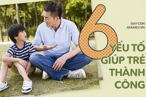 Bố mẹ dạy con 6 kỹ năng thiết yếu này càng sớm, con càng có nhiều cơ hội thành công trong tương lai