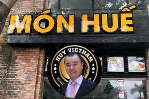 Ngoài Món Huế, doanh nhân Huy Nhật còn sở hữu loạt doanh nghiệp nghìn tỷ