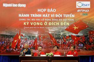 Sắp tìm ra bài hát chính thức cổ vũ bóng đá Việt Nam