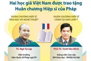 Hai học giả Việt được trao Huân chương Hiệp sỹ của Pháp