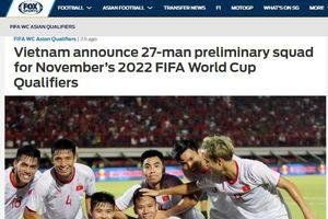 Báo châu Á đánh giá cao danh sách của đội tuyển Việt Nam