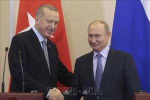 Các bên xúc tiến thực hiện thỏa thuận Nga-Thổ Nhĩ Kỳ