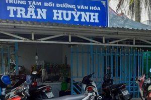 Một trung tâm Bồi dưỡng Văn hóa ở Cà Mau tổ chức dạy thêm trái quy định