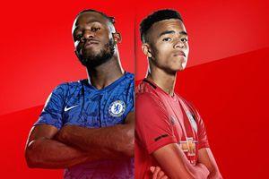Chelsea - MU: Cơ hội thể hiện của dàn tài năng trẻ