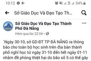 Đà Nẵng: Xuất hiện văn bản giả mạo Sở GD&ĐT thông báo cho học sinh nghỉ học