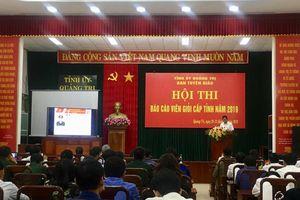 Quảng Trị: 23 thí sinh tham gia Hội thi báo cáo viên giỏi cấp tỉnh năm 2019