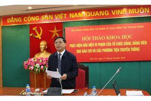 Báo chí truyền thông giúp phát hiện dấu hiệu vi phạm của tổ chức đảng và đảng viên