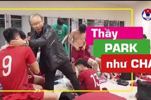 Video ông Park như một người cha của các cầu thủ
