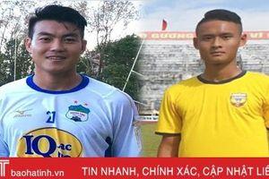 Thêm 2 tân binh gia nhập CLB Hồng Lĩnh Hà Tĩnh