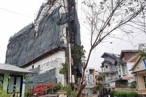 'Cắt ngọn' khách sạn sai phép ngạo nghễ giữa thành phố Đà Lạt