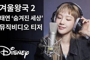 Xem ngay hơn 40 giây Taeyeon (SNSD) khoe giọng khủng trong teaser nhạc phim 'Frozen 2'