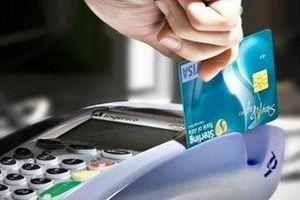 Quy định mới về thanh toán không dùng tiền mặt
