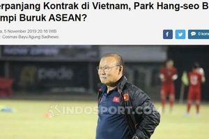 Báo Indonesia: 'HLV Park Hang Seo như cơn ác mộng với các đội bóng ĐNÁ'