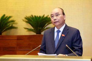 6 vấn đề ĐBQH băn khoăn được Thủ tướng khẳng định rõ