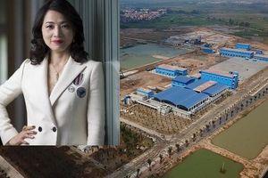 Đề nghị xem xét việc bán 34% CP nhà máy nước mặt Sông Đuống cho nữ tỷ phú người Thái