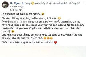 Hồ Ngọc Hà không thể đến đám cưới Đông Nhi, gửi lời chúc độc đáo qua facebook