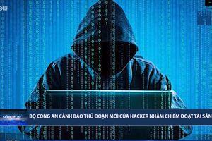 Thủ đoạn tinh vi của hacker để chiếm đoạt tài sản