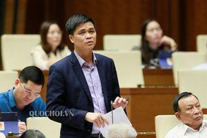 Thảo luận về Luật Tổ chức Quốc hội (sửa đổi): Nhiều đề xuất quan trọng được đề cập