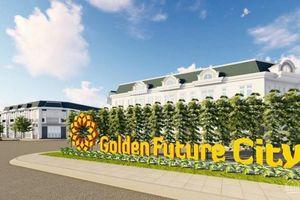 Xây không phép, chủ đầu tư Golden Future City bị phạt 40 triệu