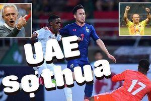 UAE sợ thua!