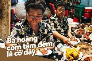 'Cơm tấm bãi rác' - Bao năm vẫn là 'bà hoàng cơm tấm đêm' nức tiếng khắp Sài Gòn