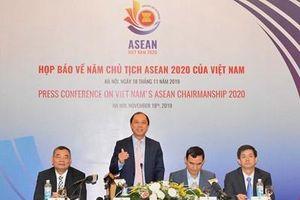 Việt Nam sẽ dành quyết tâm và ưu tiên cao nhất nhằm thực hiện thành công trọng trách Chủ tịch ASEAN 2020