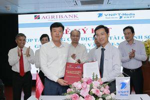 VNPT bắt tay ngân hàng Agribank hợp tác cung cấp dịch vụ Fintech