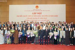 Kỷ niệm 37 năm Ngày Nhà giáo Việt Nam (20/11/1982 - 20/11/2019): Gặp mặt đại biểu Quốc hội là nhà giáo, cán bộ quản lý giáo dục