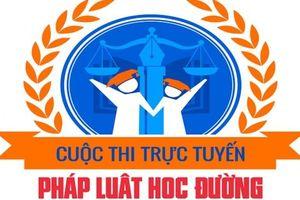 Hà Nội: Phát động cuộc thi trực tuyến 'Pháp luật học đường'