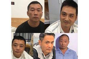 Bắt năm đối tượng người Trung Quốc bị truy nã quốc tế